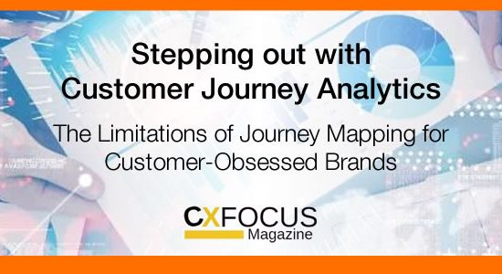 STEPPING OUT WITH CUSTOMER JOURNEY ANALYTICS