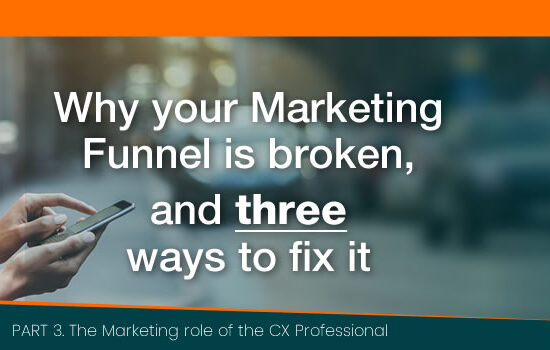 Why your Marketing Funnel is Broken