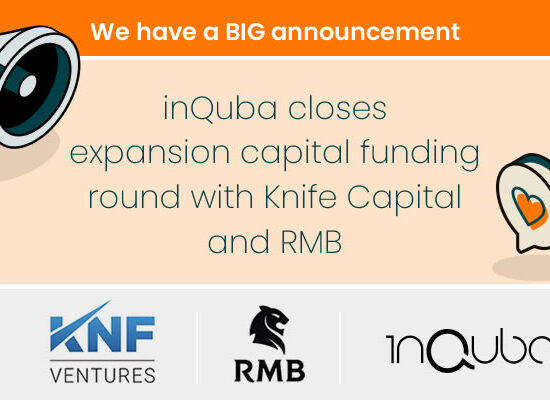 inQuba has closed an expansion capital funding round with Knife Capital and RMB